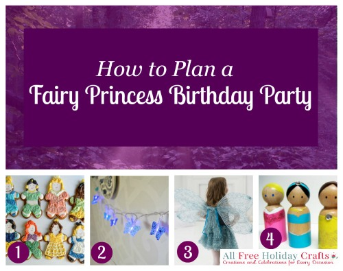 How To Plan A Fairy Princess Birthday Party