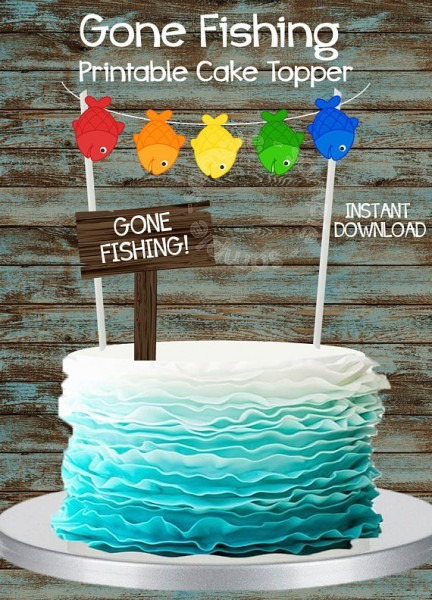 Printable Fishing Cake Topper, Gone Fishing Party Cake Topper