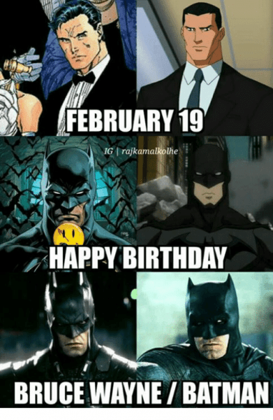 February 19 Nig I Rajkamalkolhe Happy Birthday Bruce Waynebatman