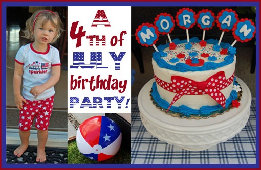 4th Of July Theme Birthday Party Ideas